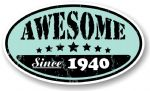 Distressed Aged Awesome Since 1940 Oval Design External Vinyl Car Sticker 70x120mm